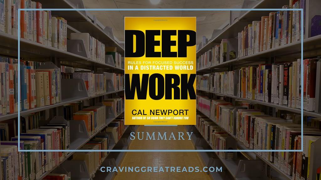 Book Summary: Deep Work by Cal Newport
