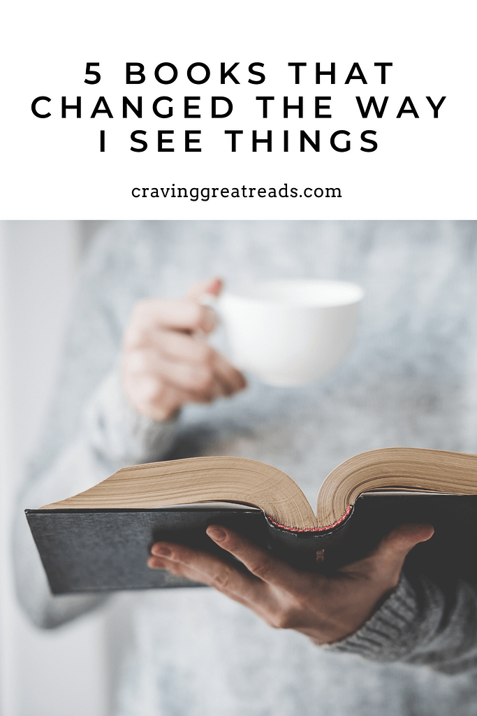 books that changed your perspective on life cravinggreatreads blog