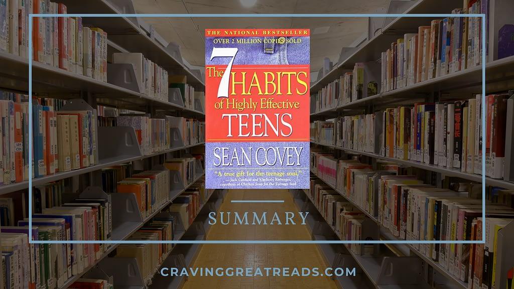 7 habits of highly effective teens summary