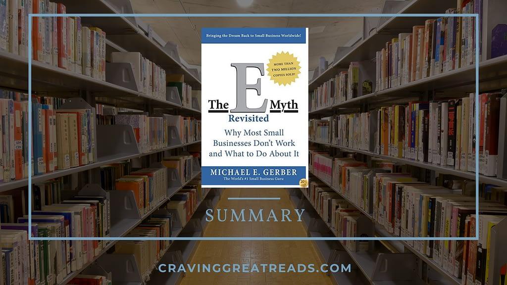 e myth revisited summary