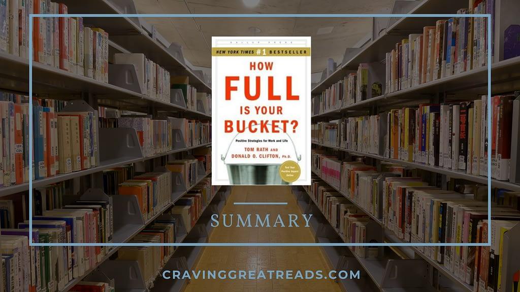 how full is your bucket summary