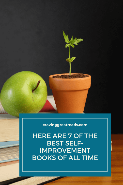 best self-improvement books of all time cravinggreatreads blog
