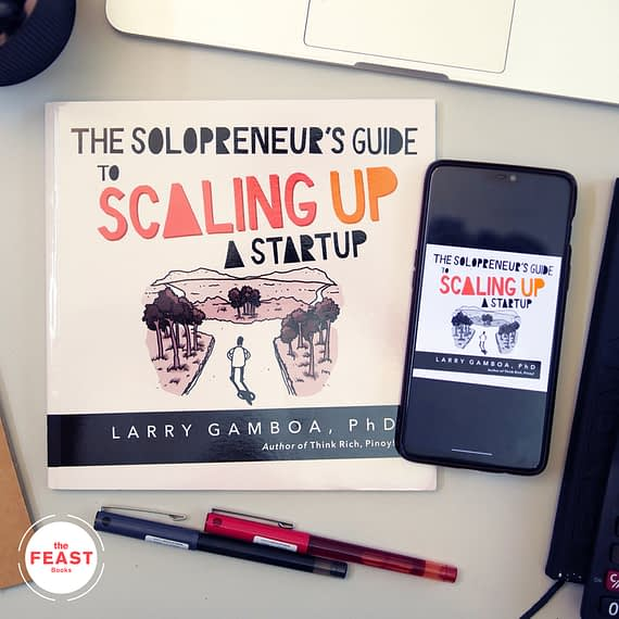 The Solopreneur's Guide to Scaling Up A Startup by Larry Gamboa